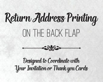 Return Address Envelope Printing for Invitations and Thank You Cards