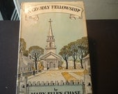 Vintage Book - A Goodly Fellowship by Mary Ellen Chase - 1939 first edition - Smith College - gift for reader