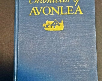 Vintage Chronicles Of Avonlea Book by L. M. Montgomery First Canadian Edition 1943