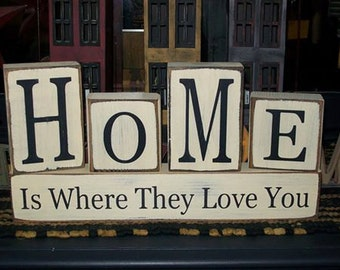 Primitive Home Is Where They Love You Stacking Wood Sign Blocks Distressed Rustic Farmhouse Home Decor