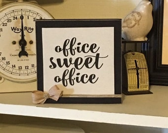 Canvas, Wood, Sign, Office Sweet Office,Gift,Office Decor