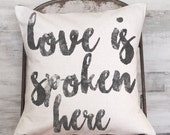 Pillow Cover Cotton Anniversay Gift Love is Spoken Here