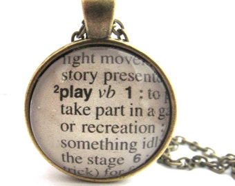 PLAY Definition Necklace, Dictionary Necklace, Bronzed or Silver Plated