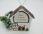 First Christmas in New Home - Our 1st. Home Christmas Ornament - Handmade
