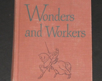 1951 Wonders and Workers - 8th grade Basic Reader by Scott Foresman Company