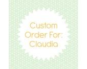 Custom Order For Claudia