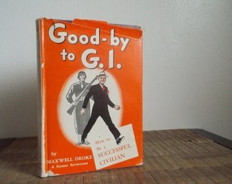 Vintage Book Good By to GI by Maxwell Droke