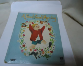 Vintage 1963 A Good Good Morning Tip Top Tales Children's Book, Whitman, collectable