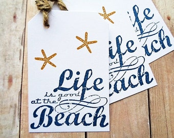 Starfish Rustic Beach Tags Destination Wedding Bridesmaid Tag Life is Good at the Beach Party Favor Tags