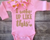I woke up like this baby bodysuit I woke up like this infant shirt baby shower gift glitter girls fashion shirt new mom gift I woke up like