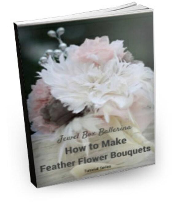 Fabric Flower Wedding Bouquet Tutorial: Feather Bouquet Tutorial Feather Bouquet Feather Flower