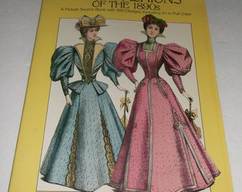 1984 Paris Fashions of the 1890s PB Source Book - 350 Designs