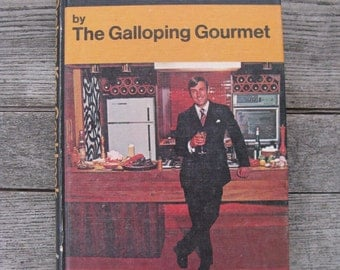the graham kerr cookbook by the galloping gourmet 1969  hardcover mid century cookbook popular tv personality