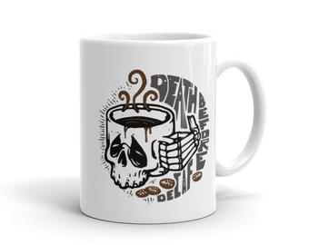 Death Before Decaf coffee mug 11oz or 15oz