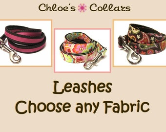 Any Leash- Made from ANY fabric in our shop! Choose your width & length