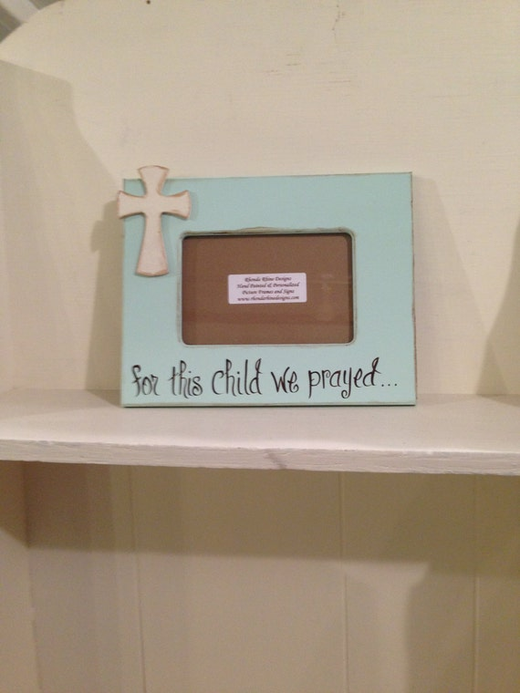 Modern For This Child I Prayed Picture Frame Adornment - Ideas de ...