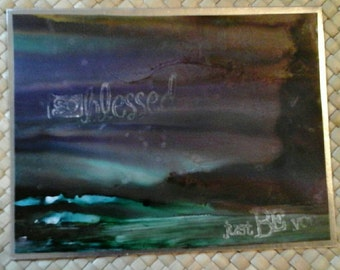 So Blessed/Just Be You...Alcohol Ink Card