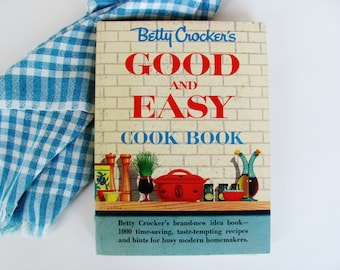 Vintage Betty Crocker's Good And Easy Cook Book 1954 First Edition Retro Mid-Century Kitchen