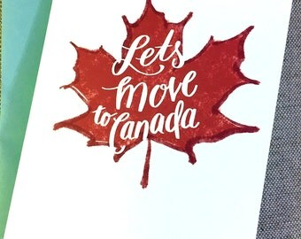 Let's Move To Canada - Blank Inside
