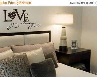 15% OFF LOVE you always -Vinyl Lettering wall  art words graphics  bedroom Home decor itswritteninvinyl