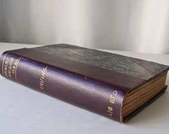 Antique Book Bracebridge Hall The Humorists A Medley By Geoffrey Crayon By Washington Irving Half Leather Marbled Cover ca 1910-1937