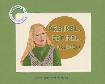DREIDEL DREIDEL DREIDEL - Funny Hanukkah Card - Hanukkah Card - Funny Holiday - Funny Card - Card for Friend - Hanukkah - Item# X078