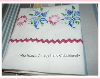 Hand Embroidered Vintage Pillowcase with Rickrack~