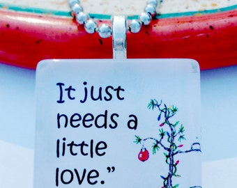 It just needs is a little Love   Peanuts Themed  Glass Tile Pendant