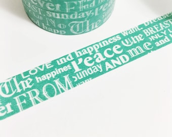 SALE Green Words Scattered Words Love Happiness Peace From Sunday Years And Me One Washi Tape 11 yards 10 meters 15mm