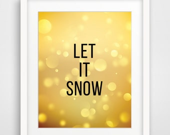 Let It Snow Print, Christmas Decoration, Christmas Wall Art, Winter Print, New Year Eve, Golden Glitter, Snow, Champagne, SALE buy 2 get 3