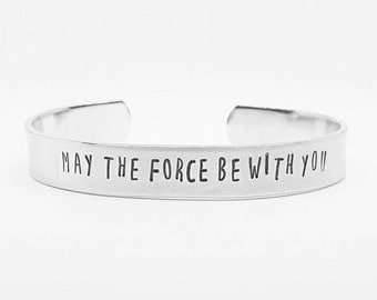 May the force be with you: Obi Wan Kenobi quote hand stamped Star Wars aluminum cuff bracelet