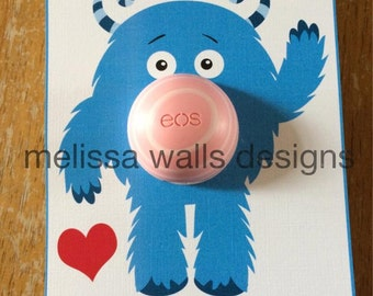 Monster Valentine Teacher EOS Holder -EOS Valentine's Day Chapstick Card