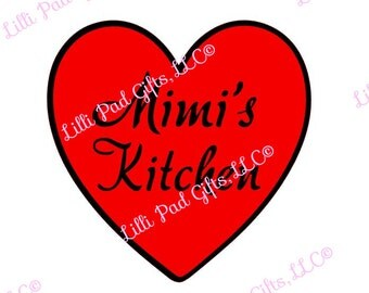 Mimi's Kitchen - Heart - Cut File - Instant Download - SVG Vector JPG for Cameo Silhouette Studio Software & other Cutter Machines