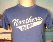 Well worn 1980's Northern Auto Parts t-shirt, SOFT & THIN, small