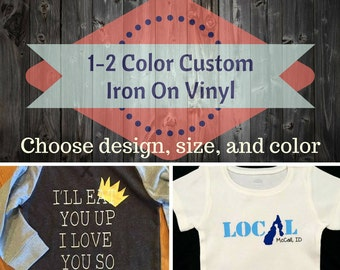 Custom Vinyl Iron On/Create Shirts/Vinyl transfer/Custom Design Vinyl/Custom Tee/Custom Onesie/Make own sticker/vinyl sticker/apparel