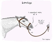 Bondage, a disappointed horse, fine art print