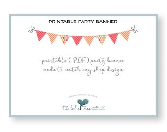Personalized Printable Party Banner Square or Pendant - Made to Match Any Shop Design