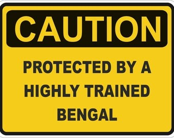 Cat Caution Protected by Bengal Warning Sticker for Laptop Book Fridge Guitar Motorcycle Helmet ToolBox Door PC Boat