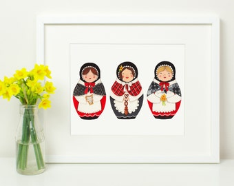 Welsh Lady Print. Welsh Costume. Welsh Babushka Matryoshka Doll. Wales Cymru Dydd Gwyl Dewi Sant St Davids Day Card. Stacking Dolls 10x8