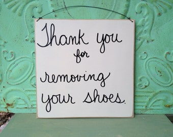 Ivory and Black Thank You For Removing Your Shoes Sign, Wooden No Shoes Sign, Home Decor Signs