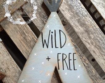Wood cutout TEEPEE sign wild + free
