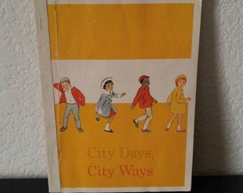 Vintage Children's Book - City Days, City Ways - 1966