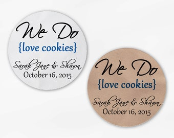 We Do Love Cookies Personalized Wedding Favor Stickers - Blue Custom White Or Kraft Round Labels for Candy Buffet Bags Envelope (2019)