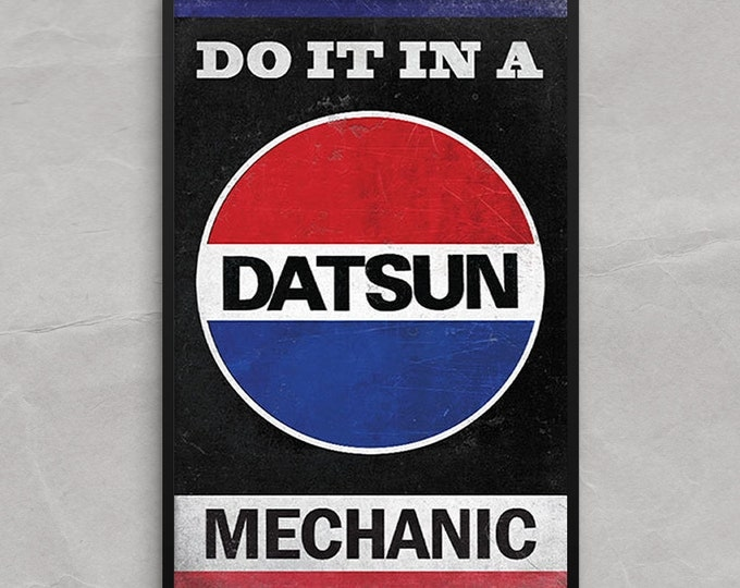 Do It In a Datsun Poster or Framed Print, Vintage Datsun Ad