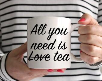 All You Need Is Love/Tea Mug