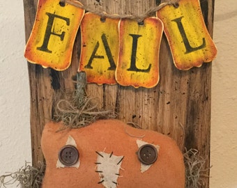 Fall Pumpkin Sign Upcycled Wood  Holiday Sign Handmade Pumpkin Rustic Prim Country Housewarming Gift Country  Decor Fall Sign Wall Wreath