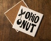 Ohio Nut Buckeyes - Hand painted and lettered tile coaster with quote - corked back