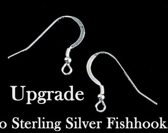 ADD ON ITEM - Upgrade - Any Pair of Earrings to Sterling Silver Fishhook Earwires -