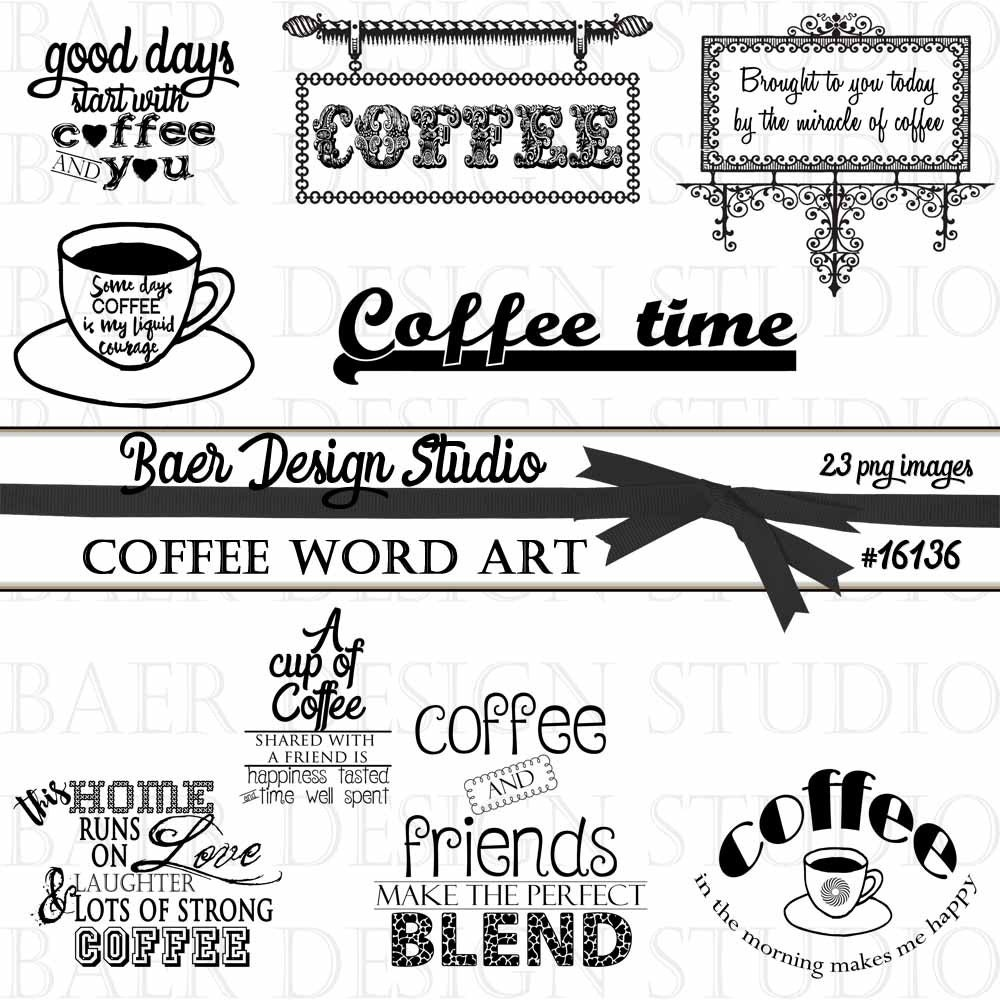 Free Printable Coffee Quotes: Coffee Quotes Coffee Word Art Word Art Clipart Digital Clip