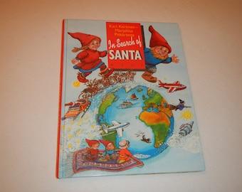 In Search Of Santa 1993 Hardcover Book